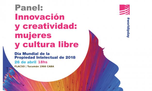 El Día mundial de la Propiedad Intelectual discutimos sobre Cultura Libre