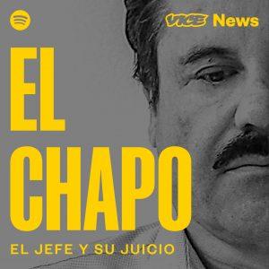 Vice News y Spotify lanzan un podcast sobre El Chapo Guzmán